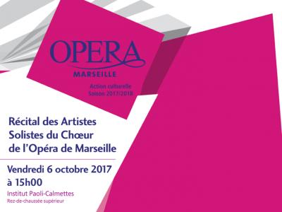 Récital des Artistes Solistes du Chœur de l'Opéra de Marseille le 6 octobre à l'IPC